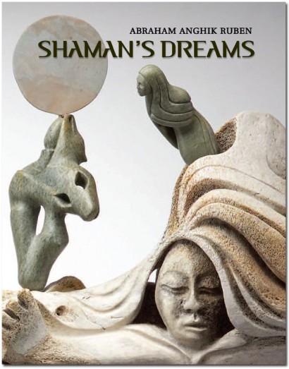 braham Anghik Ruben – Shaman's Dreams